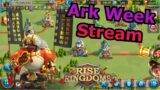 Live Stream: Ark Week!! The Calm Before the Storm — [Rise of Kingdoms]